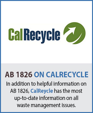 California CalRecycle AB 1826 Information