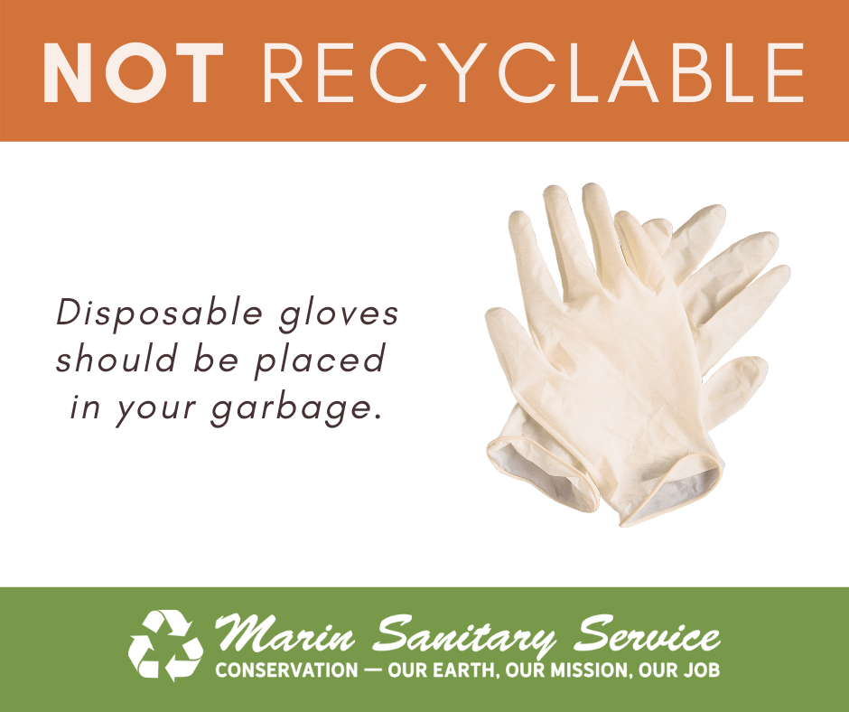 PPE Disposable Gloves Go In Garbage NOT RECYCLING