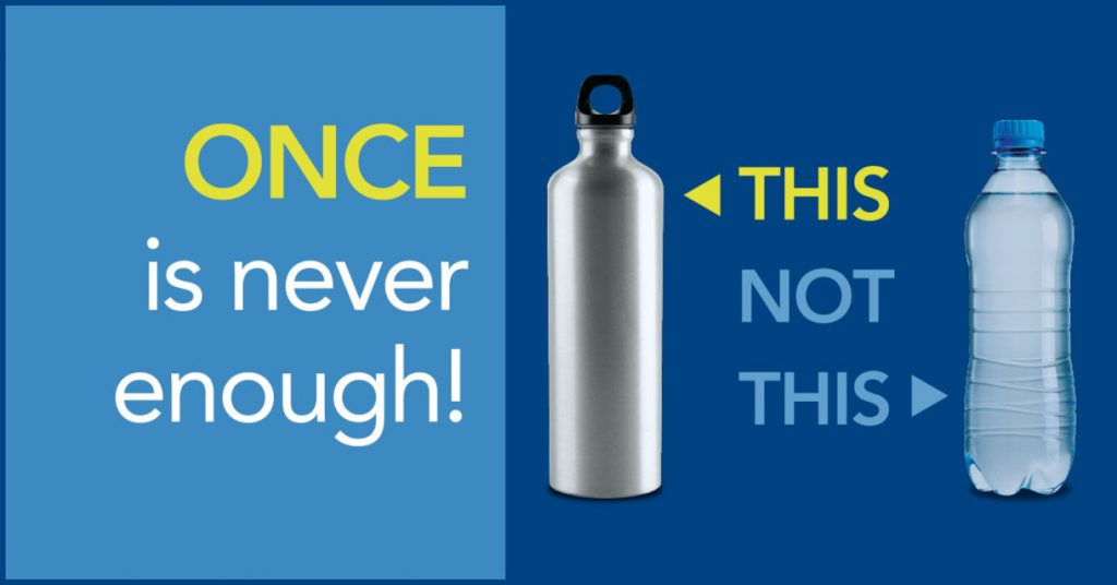 Say not to single use plastic water bottles